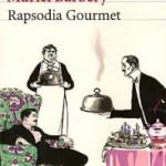 Opinión sobre el libro de Muriel Barbery, Rapsodia Gourmet