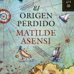 Opinión del libro Origen Perdido de Matilde asensi