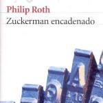 Opinión  del libro de Philip Roth Zuckerman encadenado