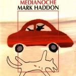 Opinion sobre El curioso incidente del perro a medianoche de Mark Haddon
