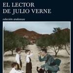 Opinión sobre la novela de Almudena Grandes El lector de Julio Verne