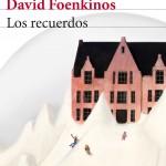 Libro de David Foenkinos titulado Los recuerdos