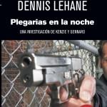 libro de Dennis Lehane Plegarias en la noche