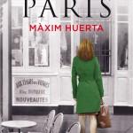 Opinión libro de Máxim Huerta Una tienda en parís