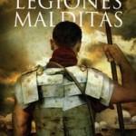 Opinión sobre el libro Las legiones malditas de Santiago Posteguillo