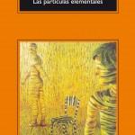 Opinión Las partículas elementales de Michael Houellebecq