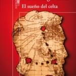 Opinión del libro Mario de Vargas Llosa El sueño del celta
